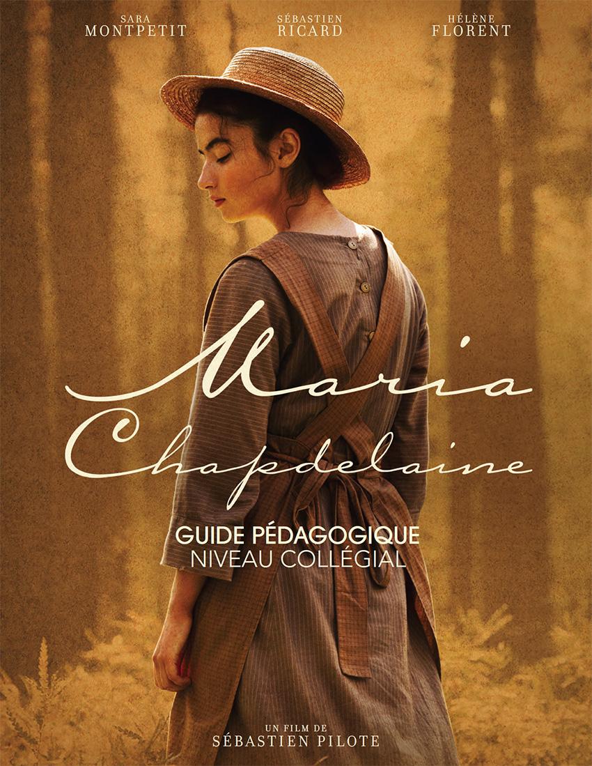 Maria Chapdelaine - Guide pédagogique - Niveau collégial